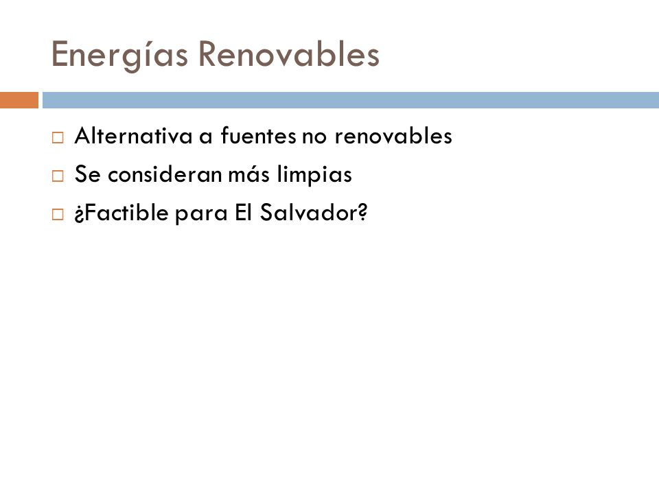 Energías Renovables Alternativa a fuentes no renovables