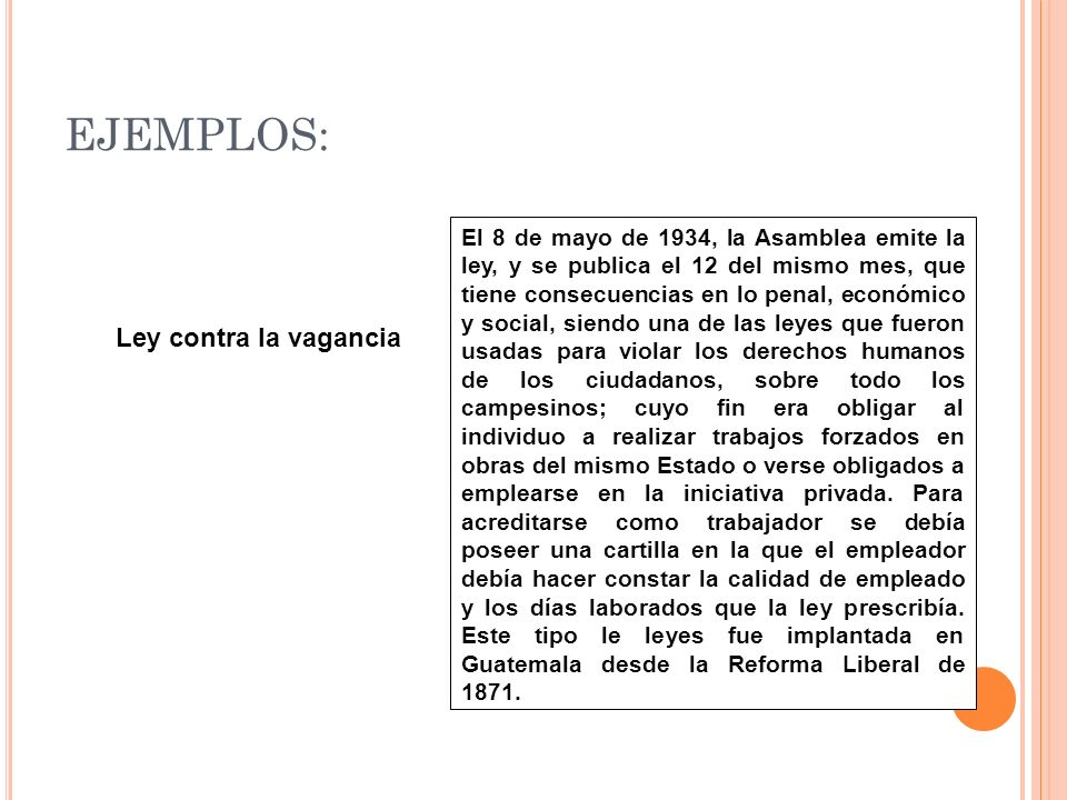 EJEMPLOS: Ley contra la vagancia