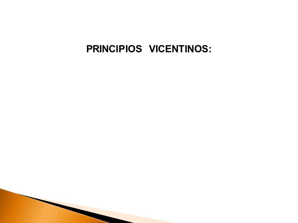 PRINCIPIOS VICENTINOS: