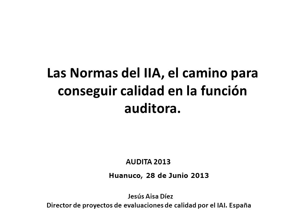 Director de proyectos de evaluaciones de calidad por el IAI. España