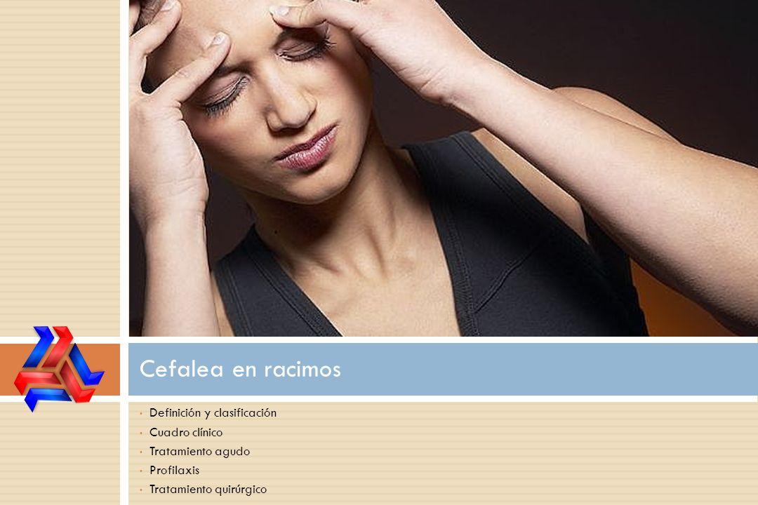 Cefalea en racimos Definición y clasificación Cuadro clínico