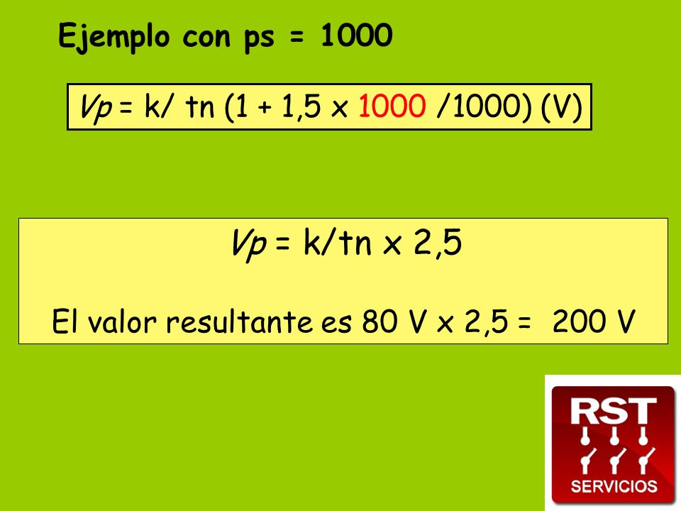 El valor resultante es 80 V x 2,5 = 200 V