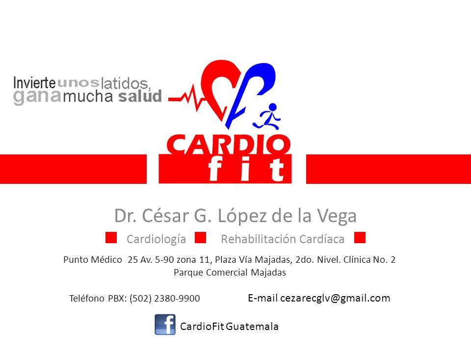 Dr. César G. López de la Vega Cardiología Rehabilitación Cardíaca