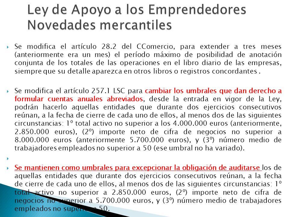 Ley de Apoyo a los Emprendedores Novedades mercantiles