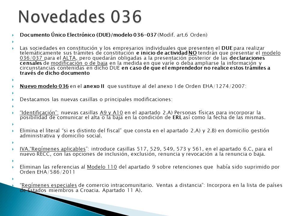 Novedades 036 Documento Único Electrónico (DUE)/modelo 036-037 (Modif. art.6 Orden)