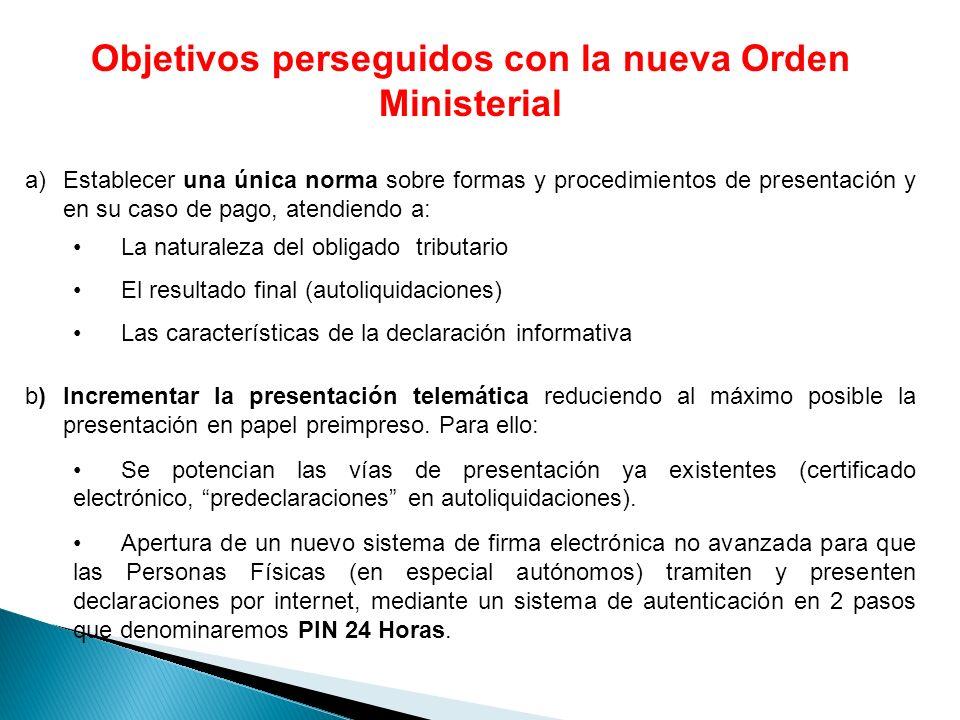 Objetivos perseguidos con la nueva Orden Ministerial