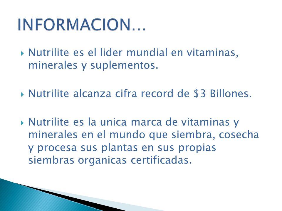 INFORMACION… Nutrilite es el lider mundial en vitaminas, minerales y suplementos. Nutrilite alcanza cifra record de $3 Billones.
