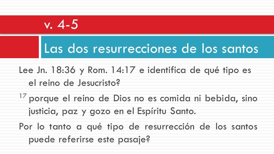 Las dos resurrecciones de los santos