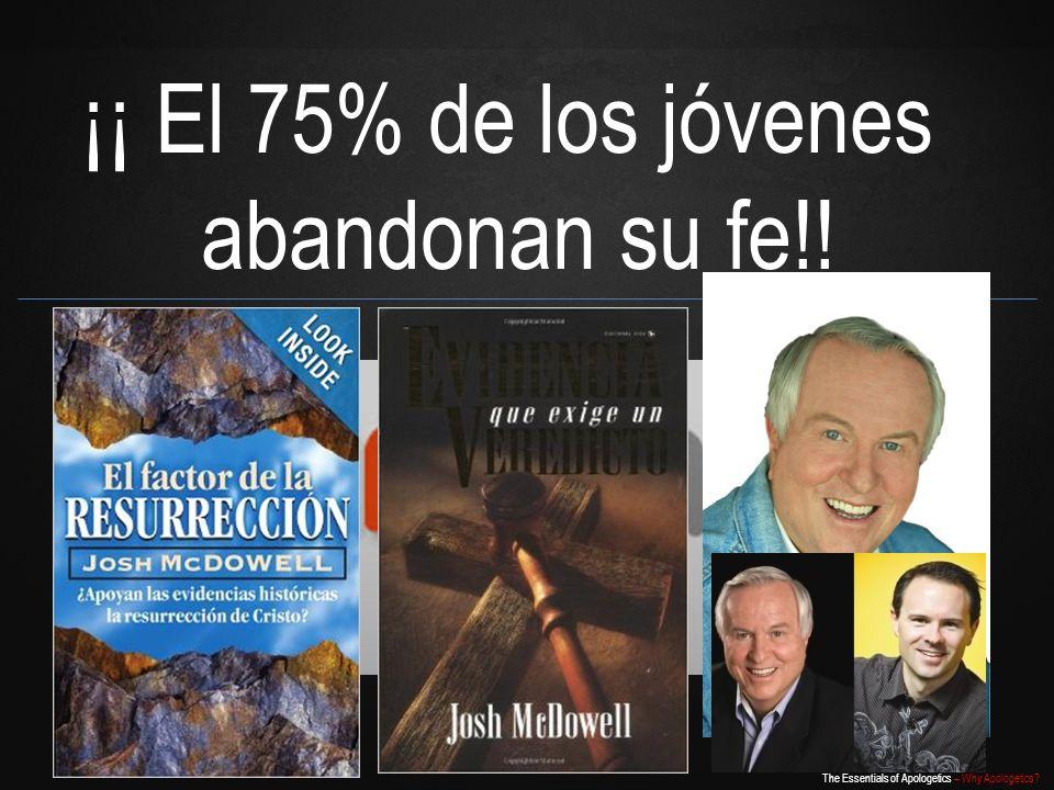 ¡¡ El 75% de los jóvenes abandonan su fe!!