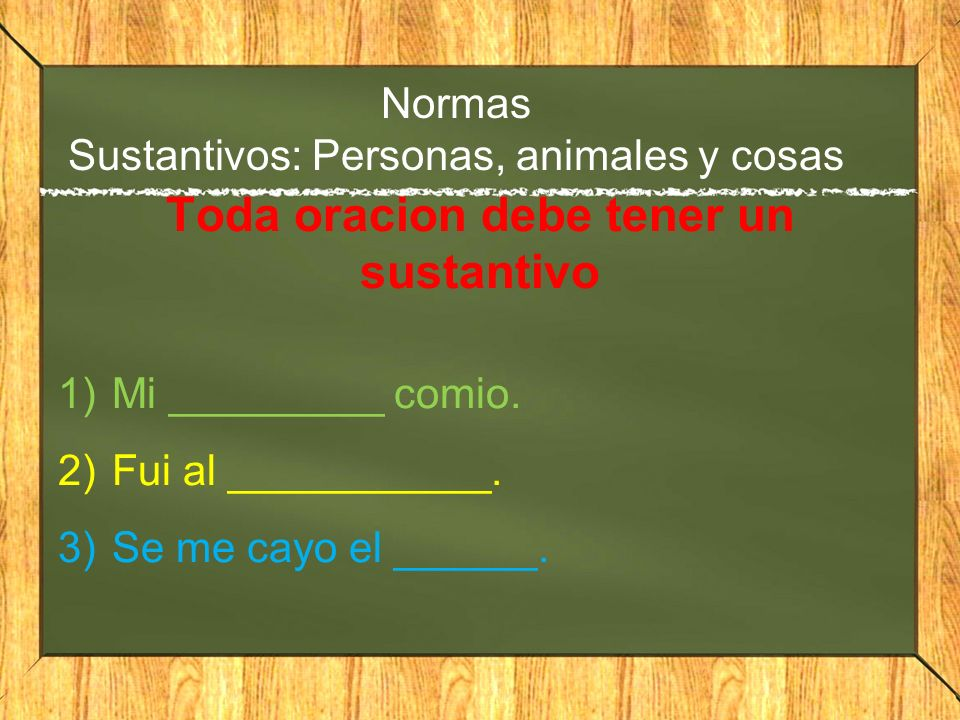 Normas Sustantivos: Personas, animales y cosas