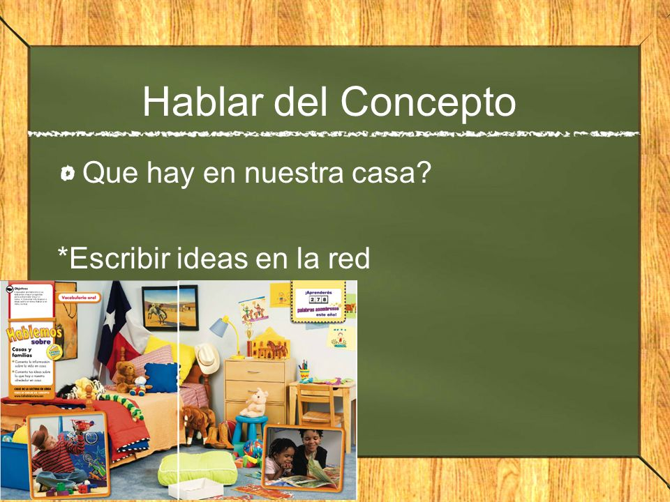 Hablar del Concepto Que hay en nuestra casa *Escribir ideas en la red