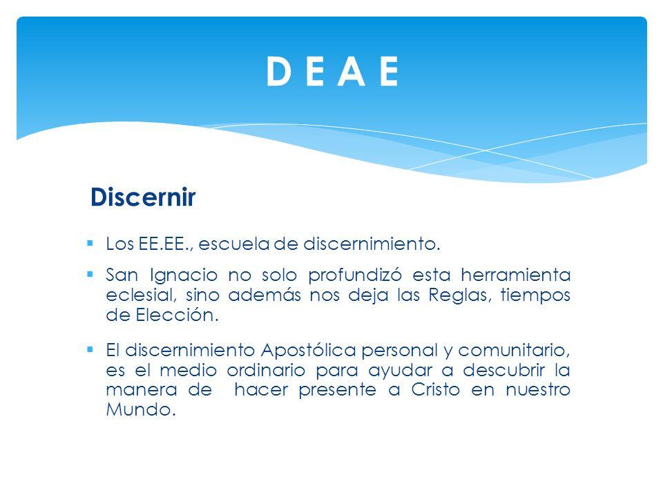 D E A E Discernir Los EE.EE., escuela de discernimiento.