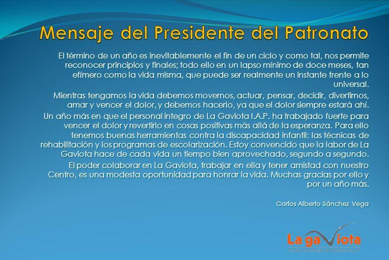 Mensaje del Presidente del Patronato