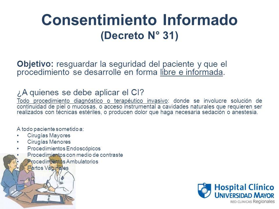 Consentimiento Informado (Decreto N° 31)