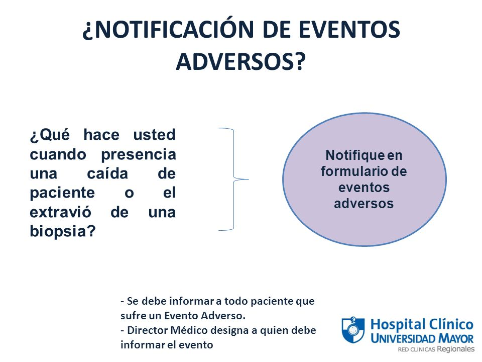 ¿NOTIFICACIÓN DE EVENTOS ADVERSOS