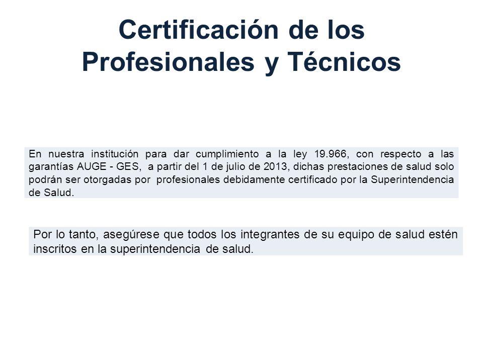 Certificación de los Profesionales y Técnicos