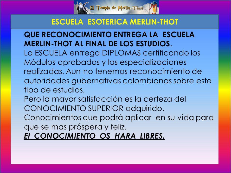 ESCUELA ESOTERICA MERLIN-THOT