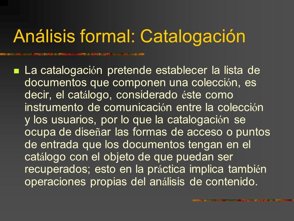 Análisis formal: Catalogación
