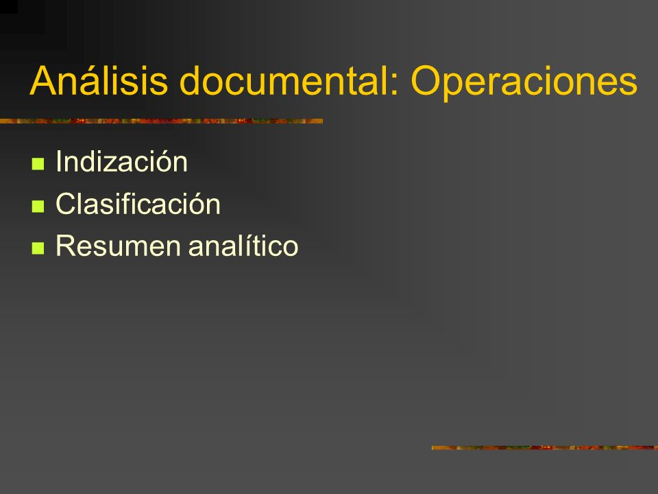 Análisis documental: Operaciones