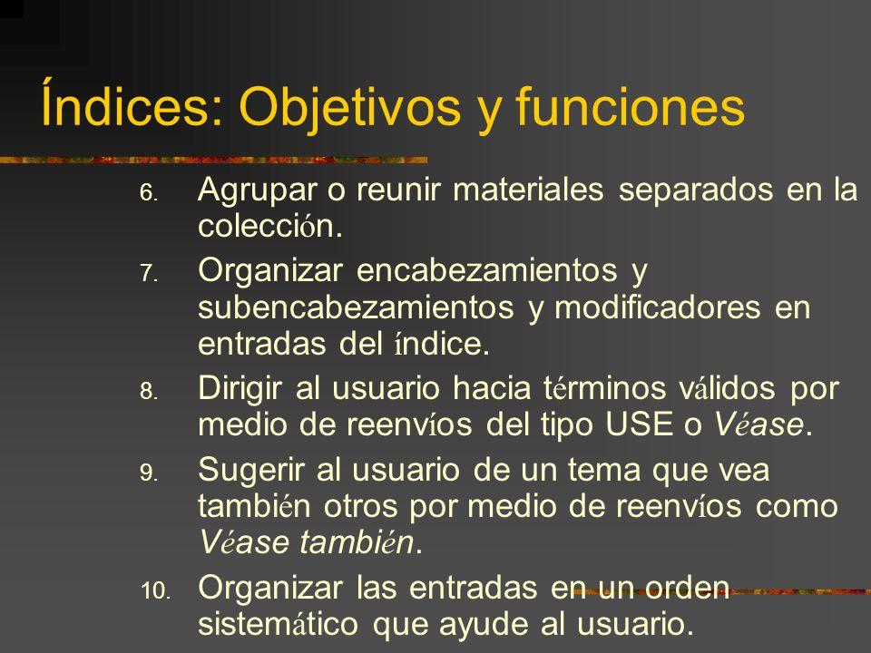 Índices: Objetivos y funciones