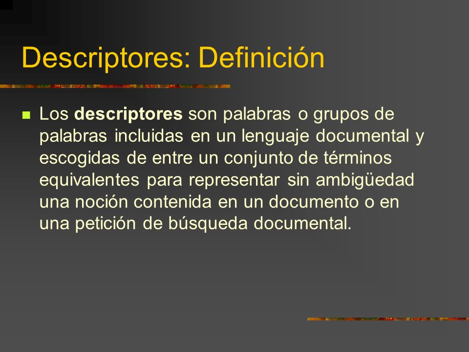 Descriptores: Definición