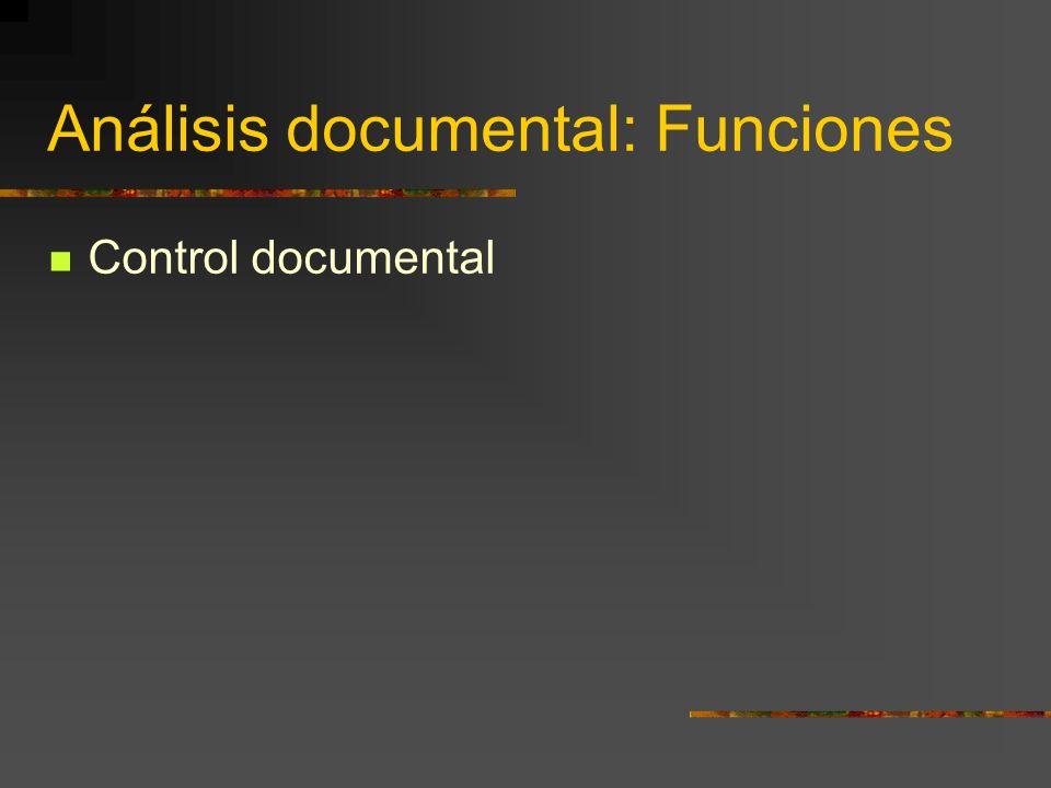 Análisis documental: Funciones
