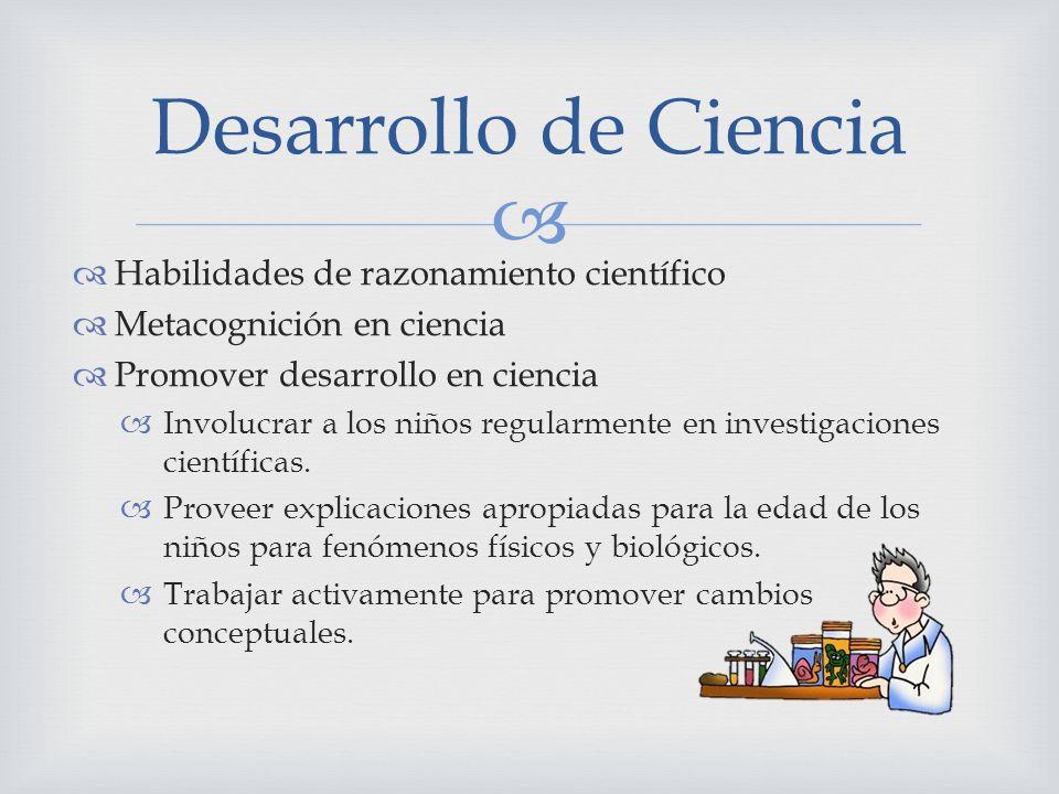 Desarrollo de Ciencia Habilidades de razonamiento científico