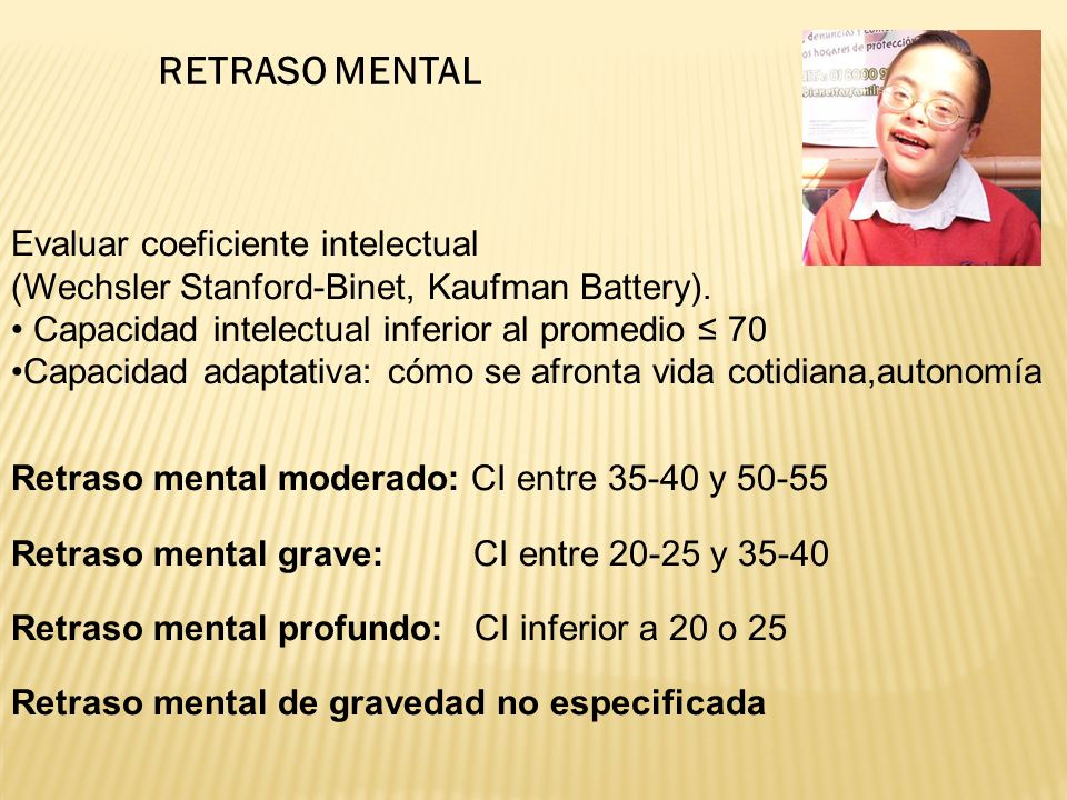 RETRASO MENTAL Evaluar coeficiente intelectual