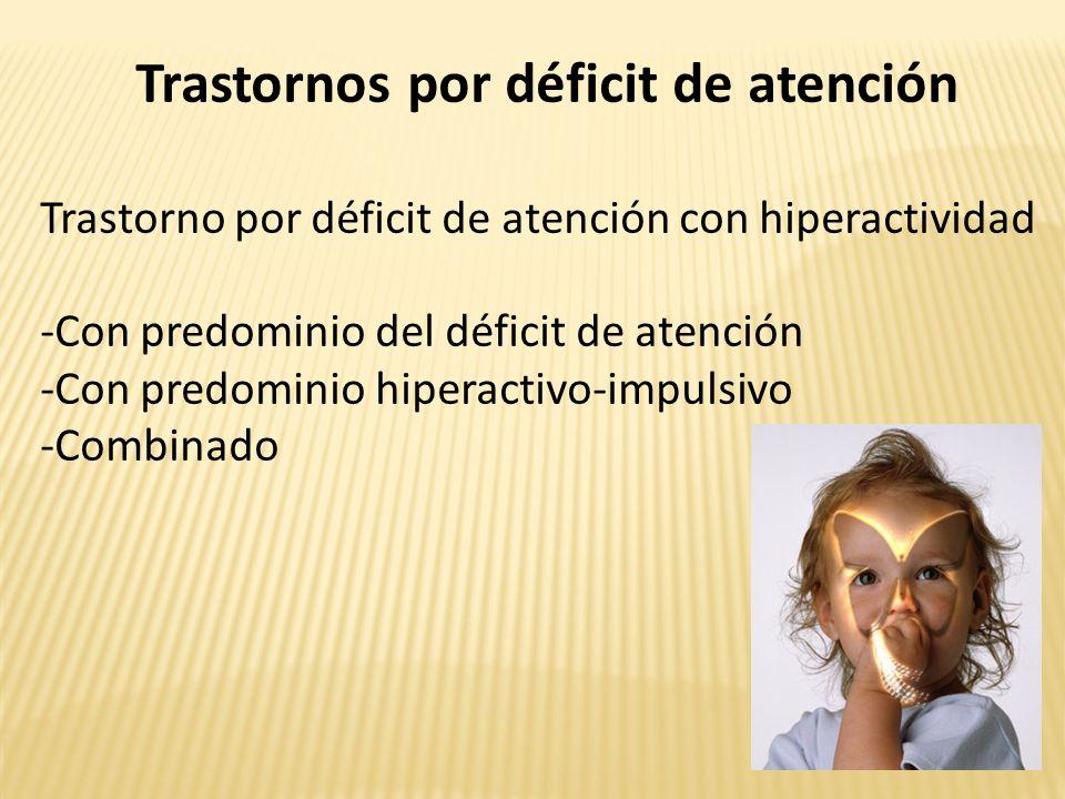 Trastornos por déficit de atención