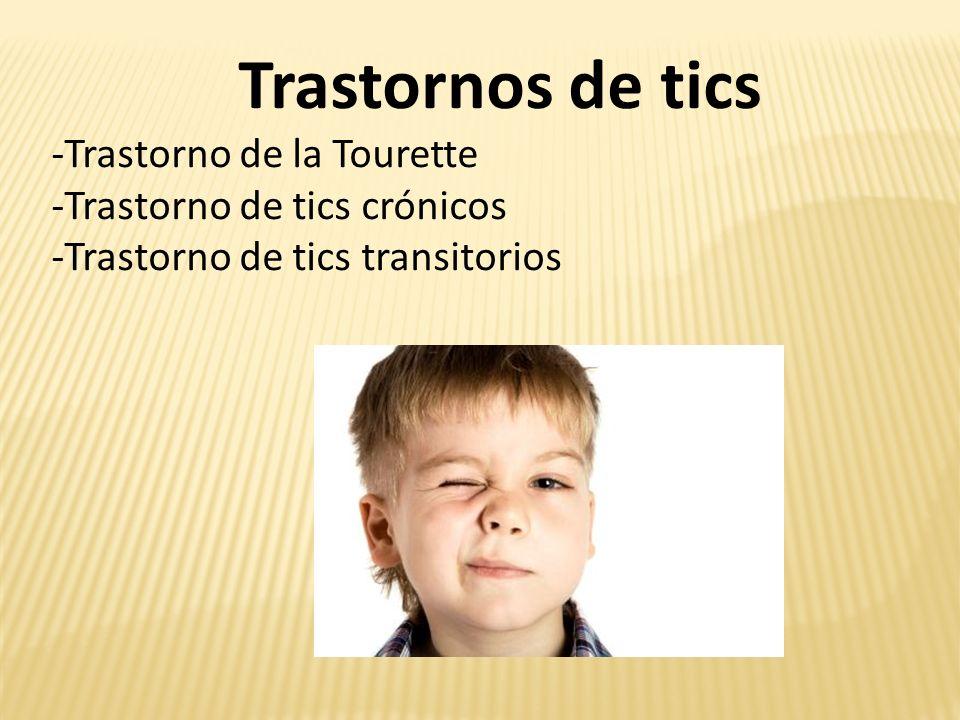 Trastornos de tics -Trastorno de la Tourette