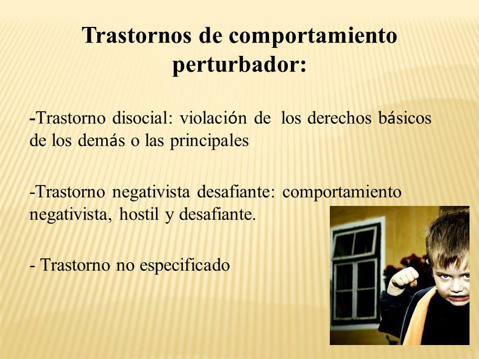 Trastornos de comportamiento perturbador: