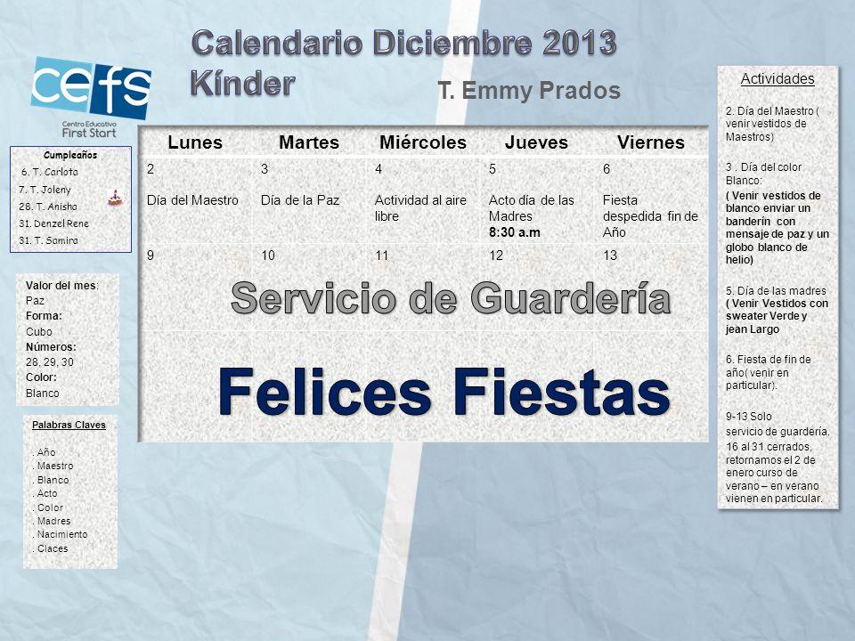 Felices Fiestas Servicio de Guardería Calendario Diciembre 2013 Kínder