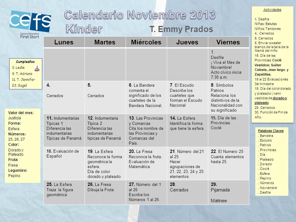 Calendario Noviembre 2013 Kínder T. Emmy Prados Lunes Martes Miércoles