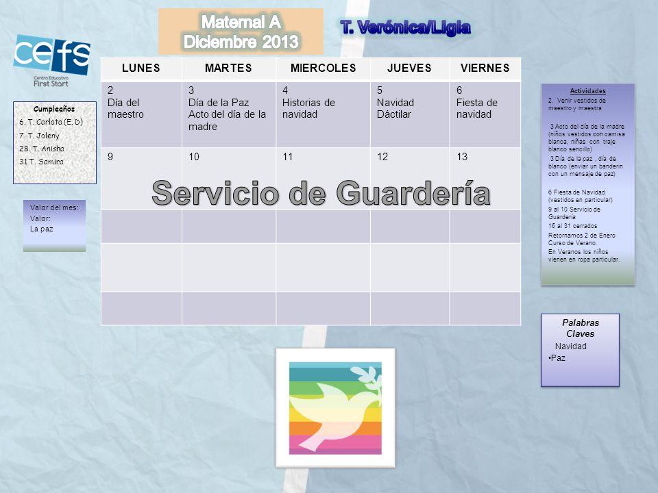 Servicio de Guardería Maternal A T. Verónica/Ligia Diciembre 2013