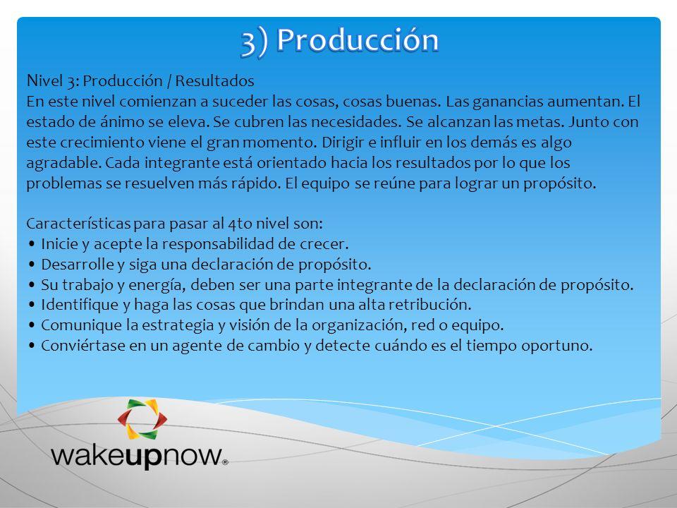 3) Producción Nivel 3: Producción / Resultados
