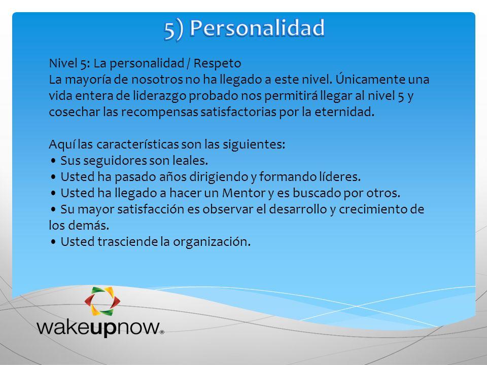 5) Personalidad Nivel 5: La personalidad / Respeto