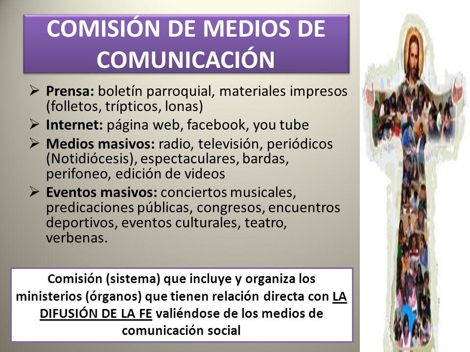 COMISIÓN DE MEDIOS DE COMUNICACIÓN