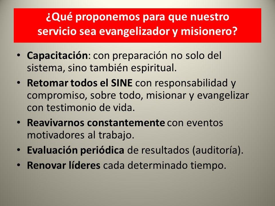 ¿Qué proponemos para que nuestro servicio sea evangelizador y misionero