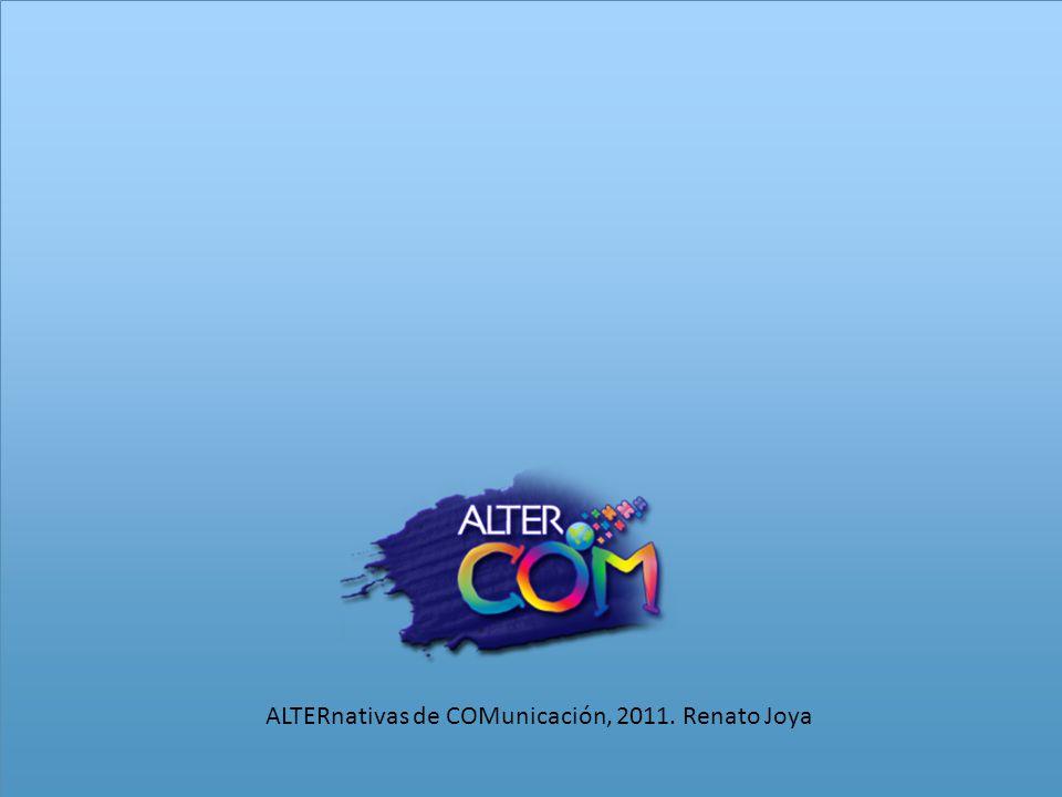 ALTERnativas de COMunicación, 2011. Renato Joya
