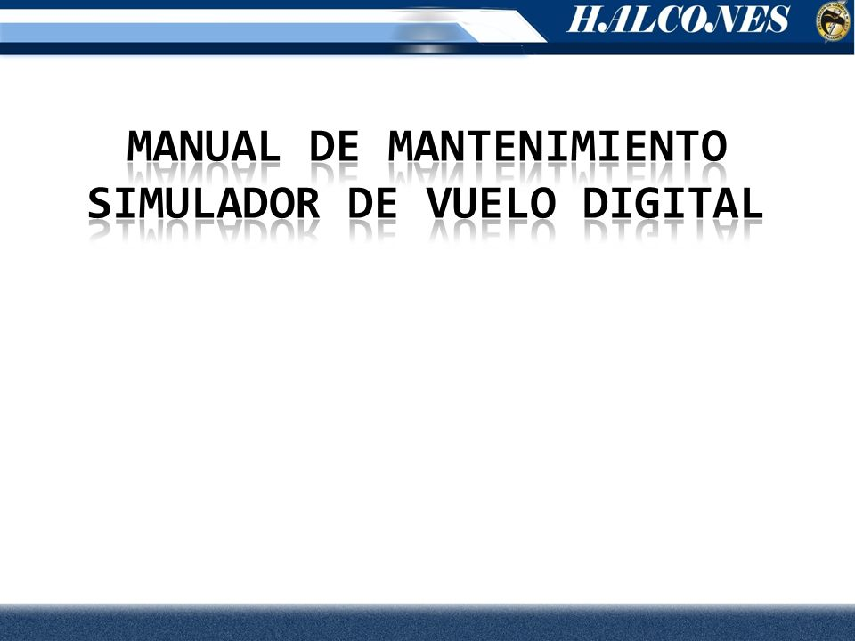 MANUAL DE MANTENIMIENTO SIMULADOR DE VUELO digital