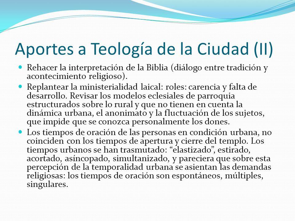 Aportes a Teología de la Ciudad (II)