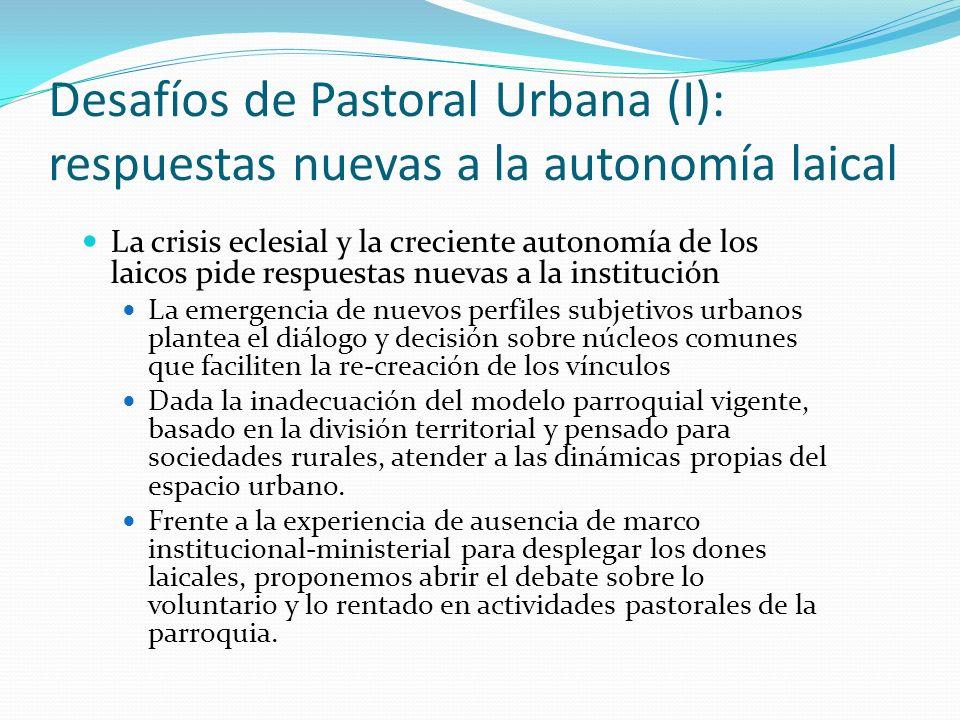 Desafíos de Pastoral Urbana (I): respuestas nuevas a la autonomía laical