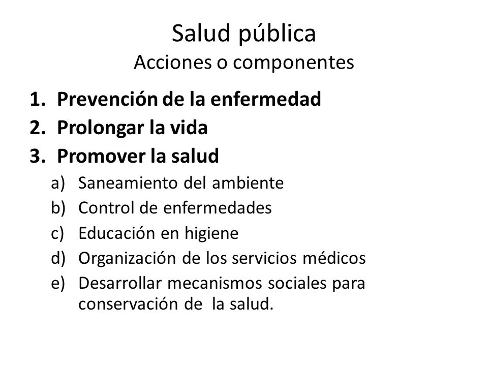 Salud pública Acciones o componentes