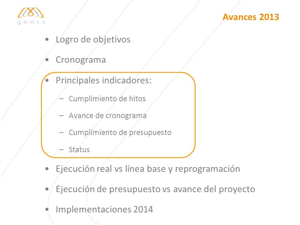 Principales indicadores: