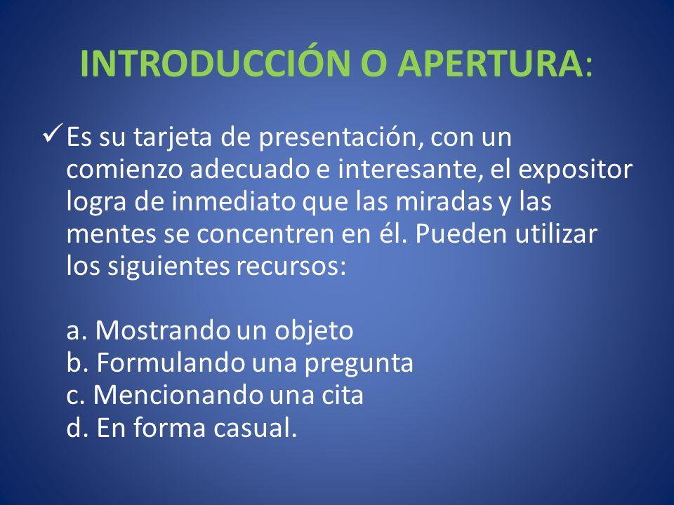 INTRODUCCIÓN O APERTURA: