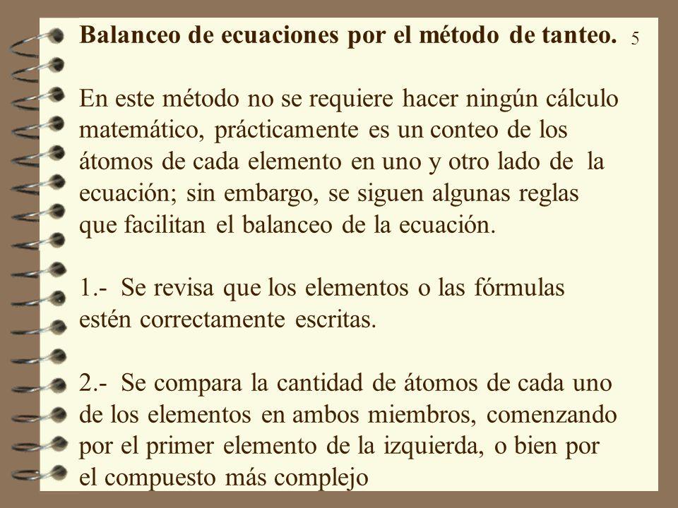 Balanceo de ecuaciones por el método de tanteo.