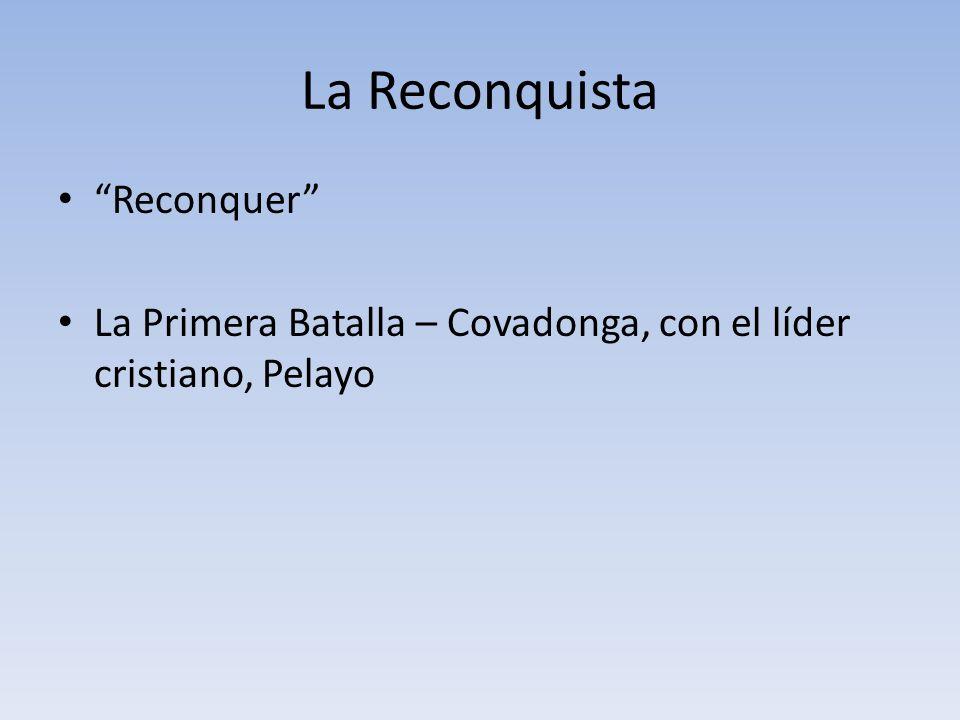 La Reconquista Reconquer