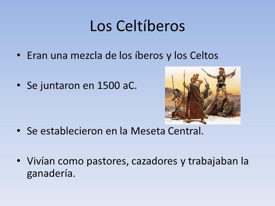 Los Celtíberos Eran una mezcla de los íberos y los Celtos