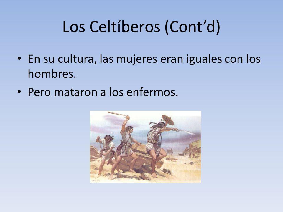 Los Celtíberos (Cont'd)