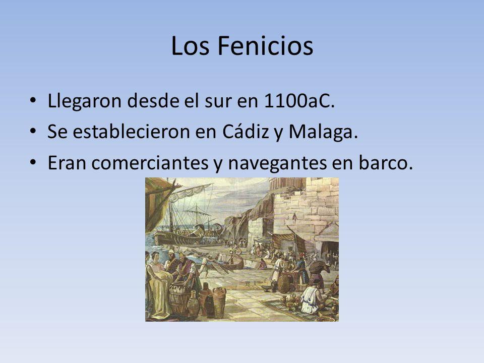 Los Fenicios Llegaron desde el sur en 1100aC.